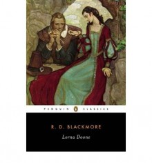 Lorna Doone: A Romance of Exmoor - R.D. Blackmore