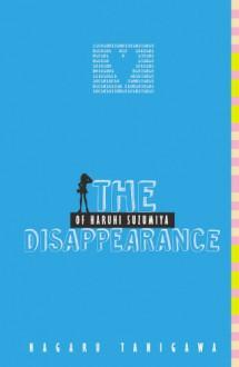 The Disappearance of Haruhi Suzumiya - Nagaru Tanigawa,Noizi Ito