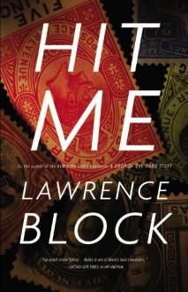 Hit Me - Lawrence Block
