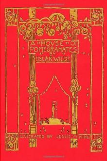A House of Pomegranates (Calla Editions) - Oscar Wilde
