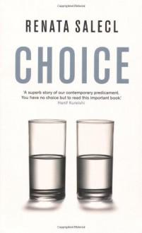 Choice - Renata Salecl