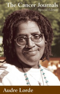 The Cancer Journals - Audre Lorde