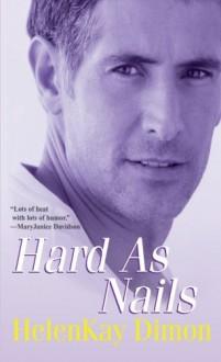 Hard As Nails - HelenKay Dimon