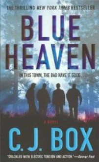 Blue Heaven - C.J. Box