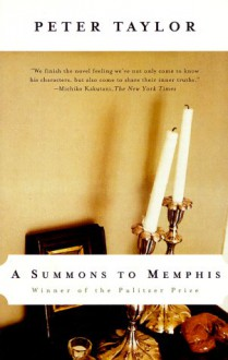 A Summons to Memphis - Peter Taylor