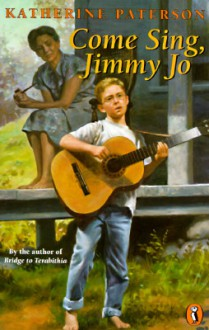 Come Sing, Jimmy Jo - Katherine Paterson