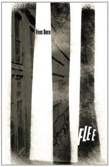 Flee - Evan Dara