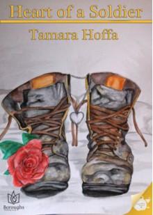 Heart of a Soldier - Tamara Hoffa