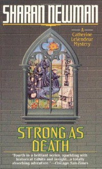 Strong As Death - Sharan Newman