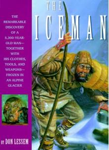 The Iceman - Dino Don Lessem, Paul Hanny, Gamma Liaison, Gerha Hinterleitner, Kenneth Garrett, Bryn Barnard, Marie Muscarnera