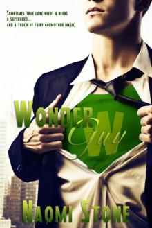 Wonder Guy - Naomi Stone