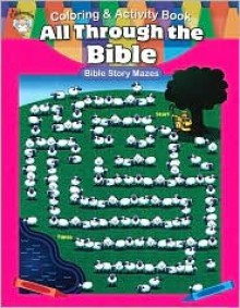 All Through the Bible - School Specialty Publishing