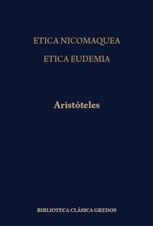 Ética Nicomáquea, Ética Eudemia - Aristotle