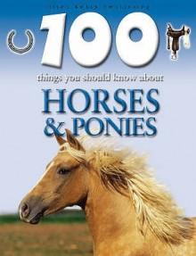 Horses And Ponies - Camilla De la Bédoyère, Steve Parker, Rupert Matthews
