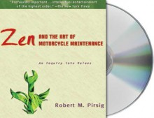 Zen And The Art Of Motorcycle Maintenance : An Inquiry into Values. - Michael Kramer, Robert M. Pirsig