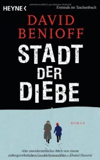 Stadt der Diebe: Roman - David Benioff