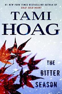 The Bitter Season (Kovac / Liska) - Tami Hoag