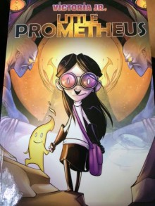 Victoria Jr. Little Prometheus - Manny Trembley