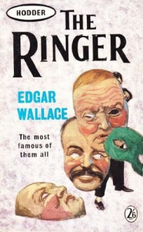 The Ringer - Edgar Wallace