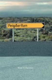 Feigðarflan - Rúnar Helgi Vignisson
