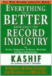 Everything You'd Better Know about the Record Industry - Kashif, Gary Greenberg