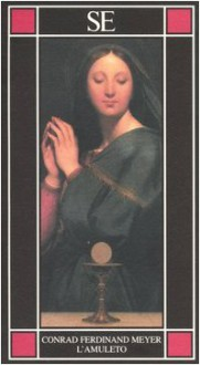 L'amuleto - Conrad Ferdinand Meyer