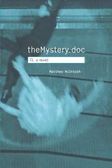 theMystery.doc - Matthew McIntosh