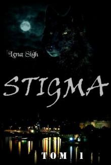 Stigma - Lena Sigh