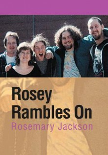 Rosey Rambles on - Rosemary Jackson