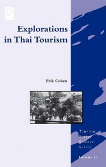 Explorations in Thai Tourism - Erik Cohen
