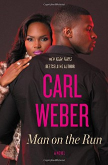 Man on the Run - Carl Weber