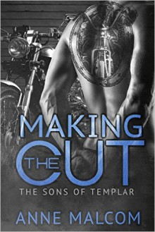 Making the Cut - Anne Malcom