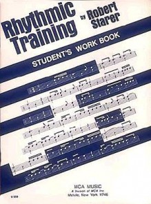 Rhythmic Training: Student's Workbook - Robert Starer