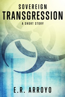 Transgression - E.R. Arroyo