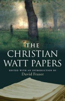 The Christian Watt Papers - Christian Watt