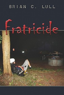 Fratricide - Brian Lull