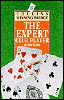 The Expert Club Player - Danny Roth