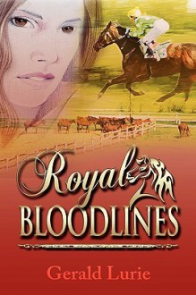 Royal Bloodlines - Gerald Lurie
