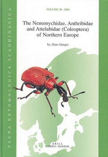 The Nemonychidae, Anthribidae and Attelabidae (Coleoptera) of Northern Europe (Fauna Entomologica Scandinavica) - Adrian Charles Pont, Hans Gnget