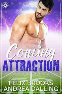 Coming Attraction (Coastal College Football Book 2) - Felix Brooks,Andrea Dalling