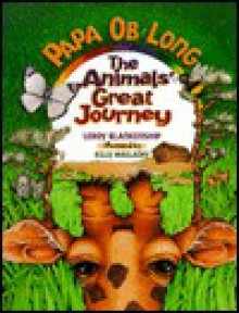 PaPa Ob Long: The Animals' Great Journey - LeRoy Blankenship