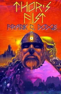 Thor's Fist - Frank O. Dodge