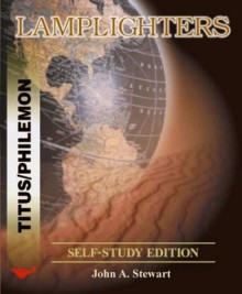 Titus/Philemon: The Pursuit of Godliness (Lamplighters Bible Study) - John A. Stewart
