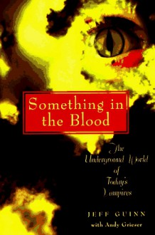 Something in the Blood - Jeff Guinn, Andy Grieser