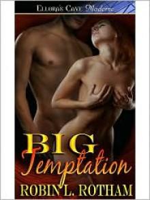 BIG Temptation - Robin L. Rotham