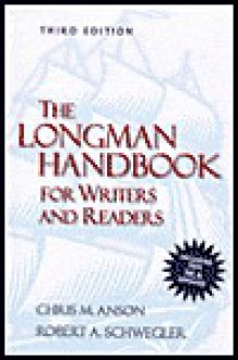 The Longman Handbook for Writers and Readers (MLA Update - Chris M. Anson, Robert A. Schwegler