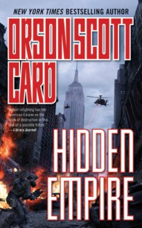 Hidden Empire - Orson Scott Card