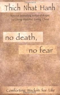 No Death, No Fear - Thích Nhất Hạnh, Pritam Singh