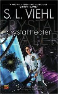 Crystal Healer - S.L. Viehl