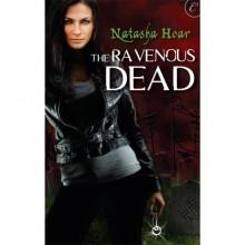 The Ravenous Dead - Natasha Hoar